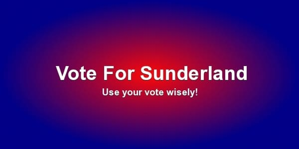 vote for sunderland banner