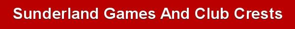 Club crests - Sunderland AFC - SAFC games against other teams - badges and logos