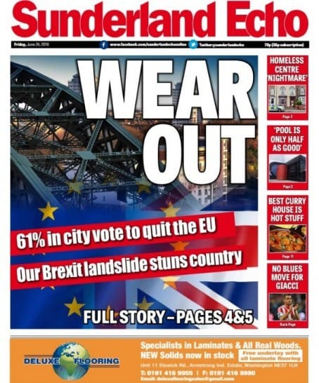 Sunderland Echo - city votes to leave the EU - front page news